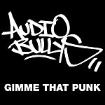 Audio Bullys Gimme That Punk (6-Track Maxi-Single)
