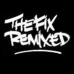 Fix The Fix Remixed (5-Track Remix Maxi-Single)