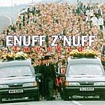Enuff Z'Nuff Tweaked