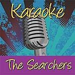 The Searchers Karaoke: The Searchers