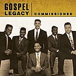 Commissioned Gospel Legacy: Commissioned