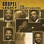 The Christianaires Gospel Legacy: Christianaires