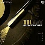 Volbeat Rock The Rebel/Metal The Devil