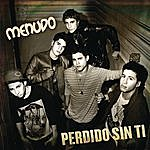 Menudo Perdido Sin Ti (Single)