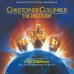 Cliff Eidelman Columbus: The Discovery: Original Motion Picture Soundtrack