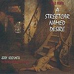 Alex North A Streetcar Named Desire: The Original Motion Picture Soundtrack