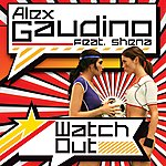 Alex Gaudino Watch Out (4-Track Maxi-Single)