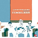 Light Headed Timeless (4-Track Maxi-Single)