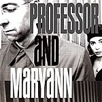 Professor And Maryann Professor And Maryann