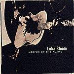 Luka Bloom Keeper Of The Flame