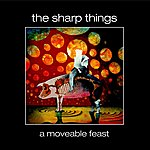 The Sharp Things A Moveable Feast