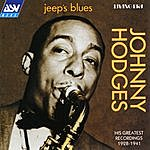 Johnny Hodges Jeep's Blues: His Greatest Recordings 1928-1941