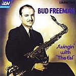 Bud Freeman Swingin' With 'The Eel'