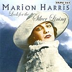 Marion Harris Look For The Silver Lining
