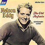 Nelson Eddy The Old Refrain