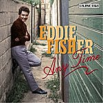 Eddie Fisher Any Time