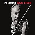 Isaac Stern The Essential Isaac Stern