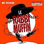 MC Solaar Le Rabbi Muffin (Single)