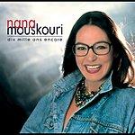 Nana Mouskouri Dix Mille Ans Encore (Bonus Tracks)