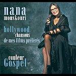 Nana Mouskouri Couleur Gospel/Hollywood