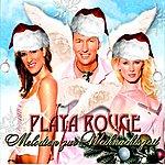 Playa Rouge Melodien Zur Weihnachtszeit (Single)