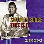 Solomon Burke This Is It
