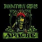 Apache Boomtown Gems
