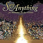 Say Anything In Defense Of The Genre (Parental Advisory)