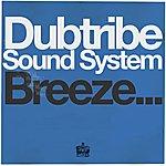 Dubtribe Sound System Breeze... (2-Track Single)