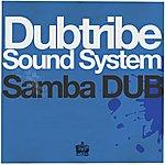 Dubtribe Sound System Samba Dub EP