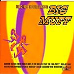 Big Muff Music From The Aural Exciter