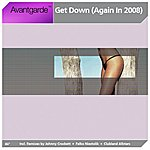 Avantgarde Get Down (Again In 2008)(9-Track Remix Maxi-Single)