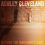 Ashley Cleveland Before The Daylight's Shot