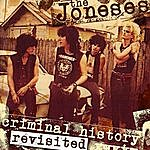 The Joneses Criminal History Revisited