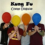 Kungfu Cheap Disguise (Single)