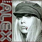 Alex Streetwalking Woman (Single)