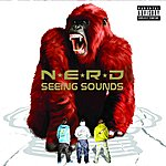 N.E.R.D. Seeing Sounds (Parental Advisory)
