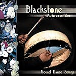 Blackstone Pictures Of You: Round Dance Songs