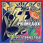 Verdell Primeaux Stories Told: Harmonized Peyote Songs