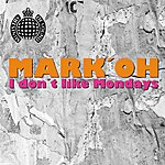 Mark 'Oh I Don't Like Mondays (9-Track Maxi-Single)