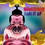 Electrasy Roll It Up (Single)