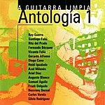 Varios A Guitarra Limpia, Antología 1