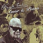 Frank Emilio Flynn Amor & Piano