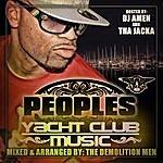 Peoples Yacht Club Mixtape: Hosted By Dj Amen & Jacka