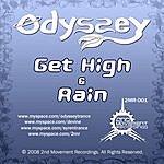 Odyssey Get High/Rain