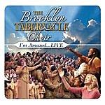 The Brooklyn Tabernacle Choir I'm Amazed... Live