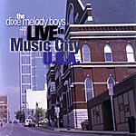 The Dixie Melody Boys Live In Music City U.S.A.