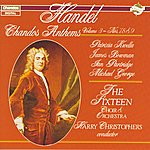 Harry Christophers Handel: Chandos Anthems, Vol.3