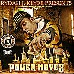 Rydah J Klyde Power Moves, Vol.1 (Parental Advisory)