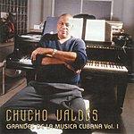 Chucho Valdés Grandes De La Musica Cubana, Vol.I